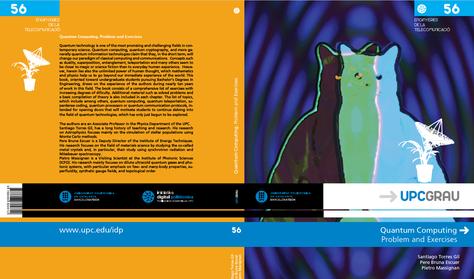 Tres professors del Departament de Física publiquen un llibre de text sobre Computació Quàntica