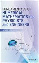 """Álvaro Meseguer publicó el libro """"Fundamentos de las matemáticas numéricas para físicos e ingenieros"""""""